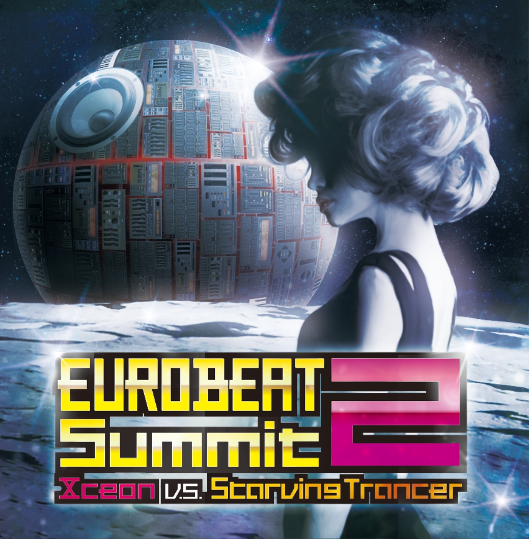 EURO BEAT Summit2 / Xceon vs Starving Trancer